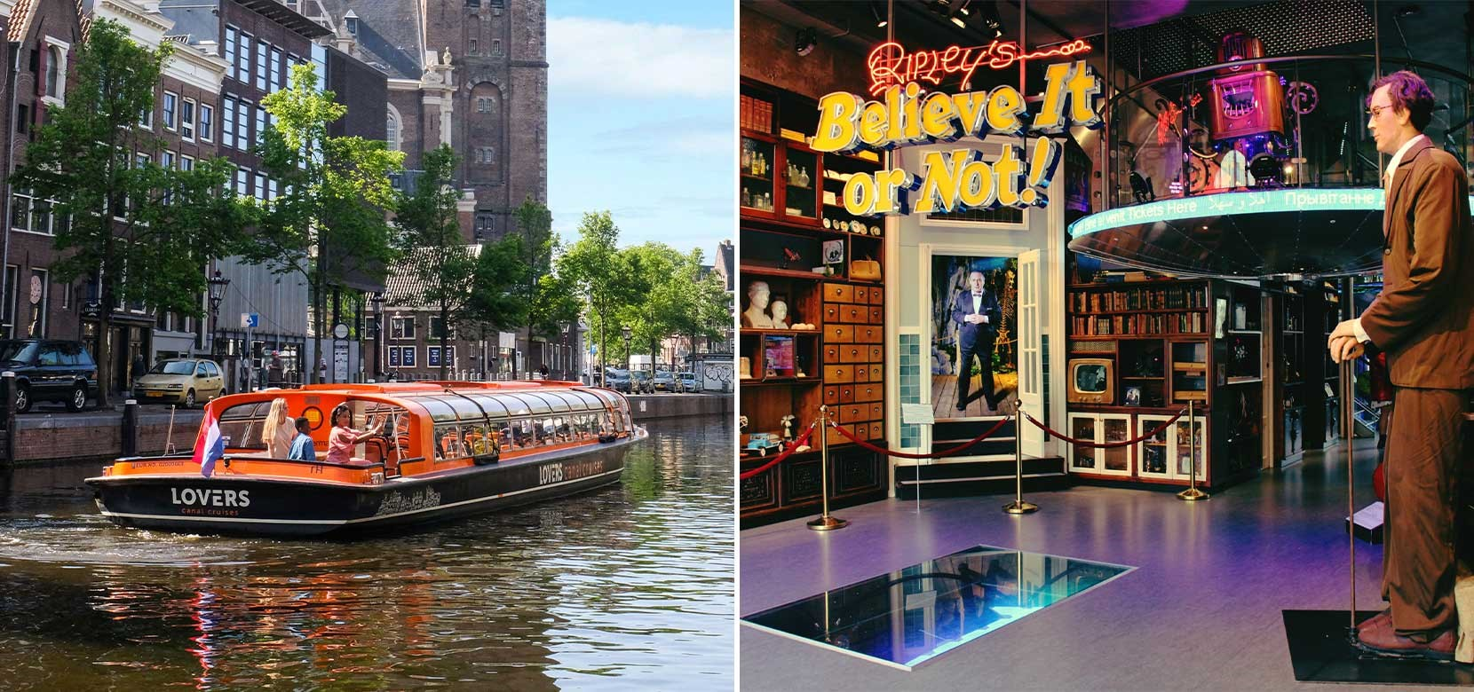 Ripley's Believe it or Not + Amsterdam Canal Cruise
